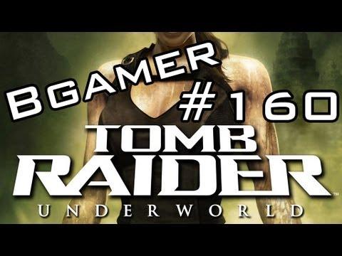 BGamer 160 - Tomb Raider Underworld