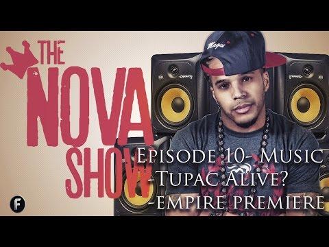 The Nova Show -  Music News w/ Tupac alive. Pandora pays 1.5 billion. Empire premiere. Lil Wayne.