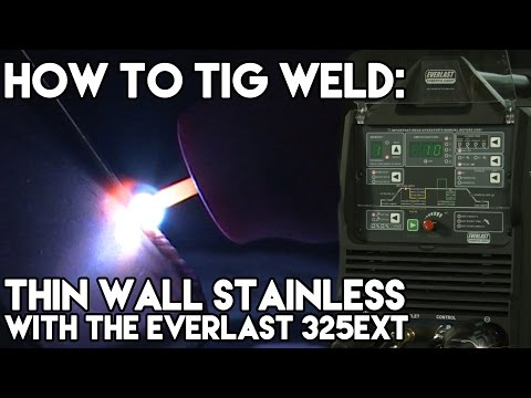 Welding Thin Wall Stainless with the Everlast 325EXT   TIG Time