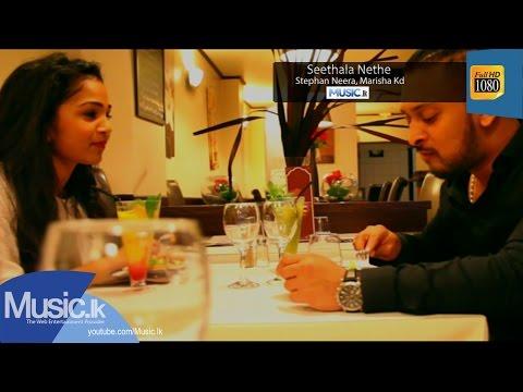 Seethala Nethe - Stephan Neera, Marisha Kd