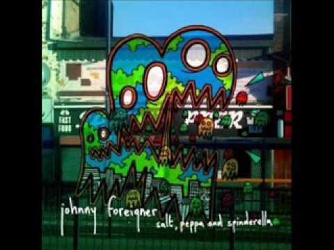 Johnny Foreigner - Salt Pepa And Spinderella