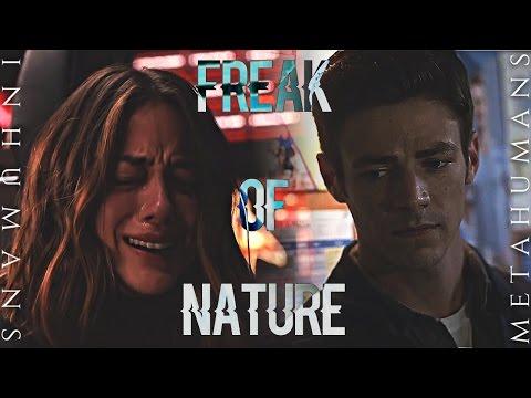 Freak of Nature (Inhumans & Metahumans)