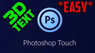 How To Make 3D Text On PhotoShop Touch [ iOS/Android ]