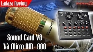 Test Sound Card V8 Micro Woaichang BM-900 Mua Trên Lazada 📺 DinhPhongTV📺