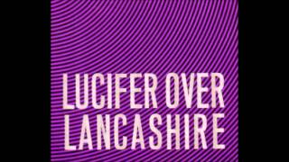 Watch Fall Lucifer Over Lancashire video