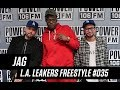 Jag Freestyle With The L.A. Leakers - Freestyle #035