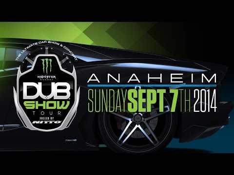 Anaheim DUB Show : September 7th 2014!