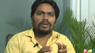 Attakathi - Director Ranjith Gets Candid On 'Attakathi'