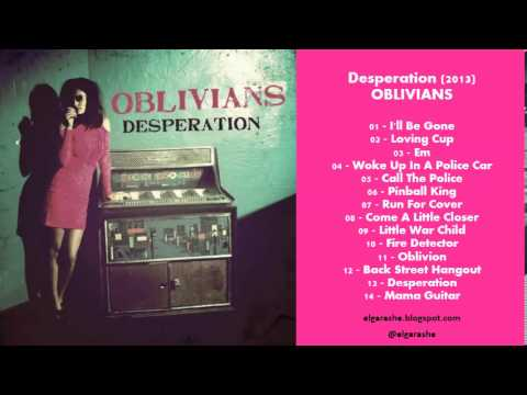 Oblivians - Desperation (2013) Full
