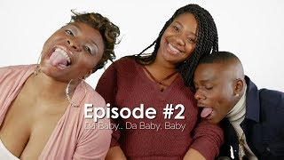 WTF They Say Season 2 Episode 2: Featuring Da Baby