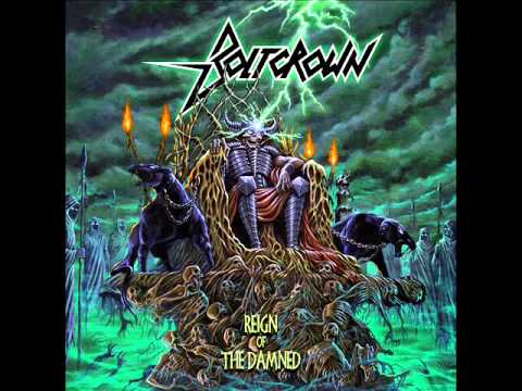 Boltcrown - Reign of the Damned