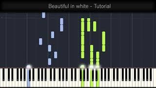 Beautiful In White Shane Filan Piano Tutorial Praveen Menezes