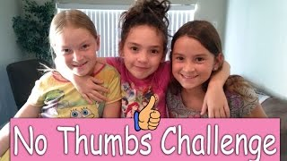 No Thumbs Challenge - Cammi TV