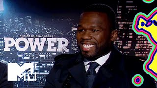 50 Cent Connects His 'Power' TV Character To His Real Life | MTV News