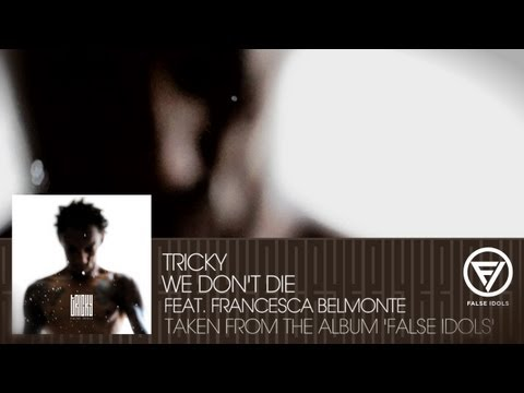 Tricky - We Don't Die