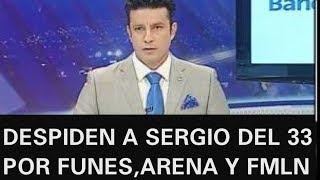 DESPIDEN A SERGIO MENDEZ DE CANAL 33 DE 8 EN PUNTO URGENTE ULTIMA HORA