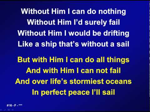016 - Without Him I can do nothing - M