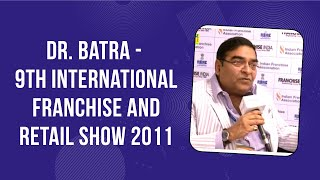 Dr  Batra - 9th International Franchise