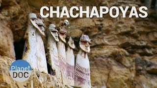 Chachapoyas City | History - Planet Doc Full Documentaries