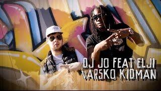 Dj Jo Feat Elji Et Varsko Kidman (Tingalinga/Lew Rive_)