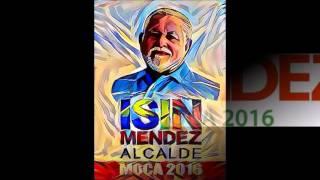 Download Lagu Porque Moca merece un alcalde con proposito ISIN MENDEZ 2016 Gratis STAFABAND