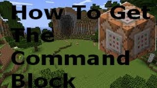 Minecraft 1.7.10 How To Get The Command Block!
