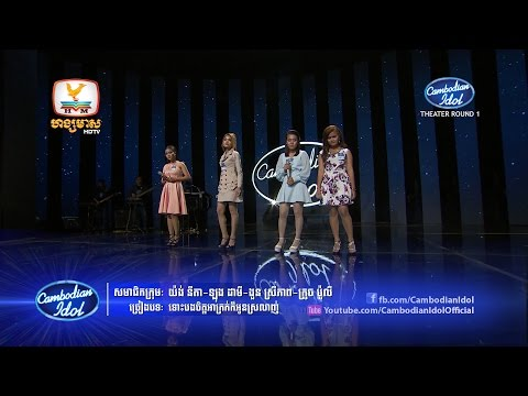 Cambodian Idol | Theater Round 1 | Group 5