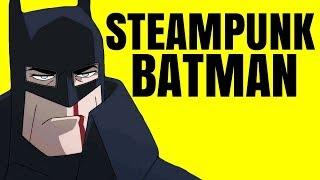 What Makes Batman: Gotham by Gaslight Great