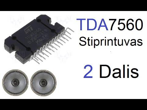 Kaip pasidaryti TDA7560 stiprintuvą (2 dalis)