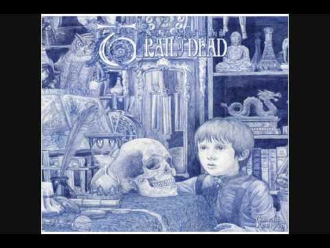 And You Will Know Us By The Trail Of Dead - Pictures Of An Only Child