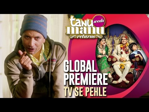 Tanu Weds Manu Returns Global Premiere On Eros Now!