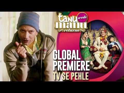 Tanu Weds Manu Returns Global Premiere On Eros Now!
