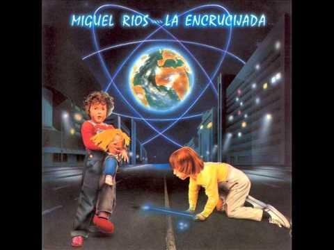 Miguel Rios - Niños Eléctricos