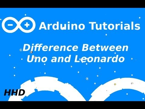 Arduino Tutorial #9: Leonardo vs. Uno