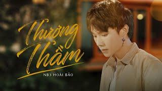 download lagu THƯƠNG THẦM - NB3 HOÀI BẢO     mp3
