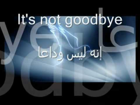 It's Not GoodBye + Arabic Sub   Music Videos