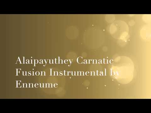 Carnatic Fusion Instrumental - Enneume
