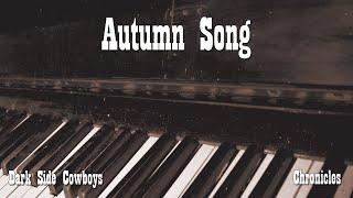 Watch Dark Side Cowboys Autumn Song video