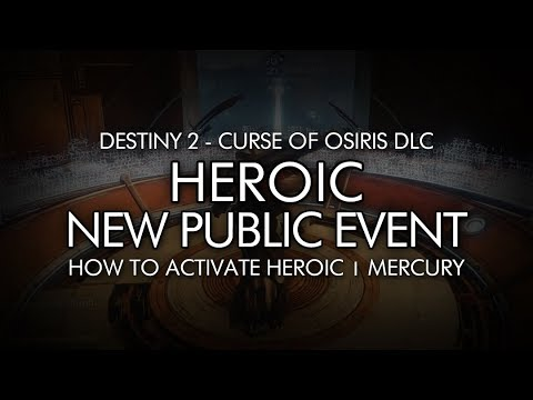 Destiny 2 - How To Activate New Heroic Public Event On Mercury - Curse Of Osiris DLC