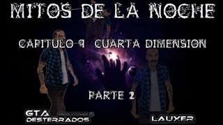 GTA San Andreas Loquendo - Mitos de la noche - Cuarta Dimension Parte 2