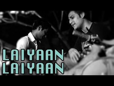 Rizwan Anwar - Laiyaan Laiyaan Cover | Abishek Paul