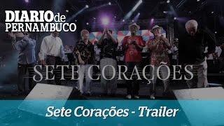 Trailer Sete Cora��es