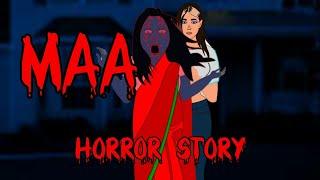 True MAA Horror Story Animated In Hindi