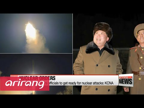 N. Korean leader Kim Jong-un orders readiness for nuclear attacks