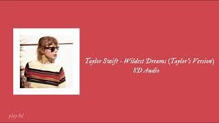 Download lagu Taylor Swift - Wildest Dreams (Taylor's Version)   8D Audio