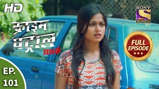 Crime Patrol Satark Season 2 - Ep 101 - Full Episode - 3rd December, 2019