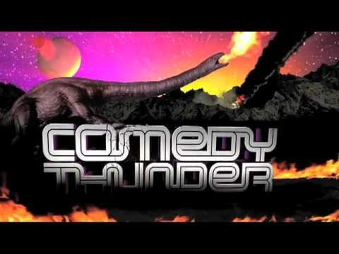 Introducing Comedy Thunder!