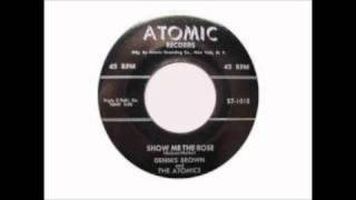 DENNIS BROWN & ATOMICS - SHOW ME THE ROSE / HIDING MY TEARS WITH A SMILE - ATOMIC 101 - 1957