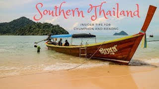 Southern Thailand   - Insider tips for Chumphon and Ranong