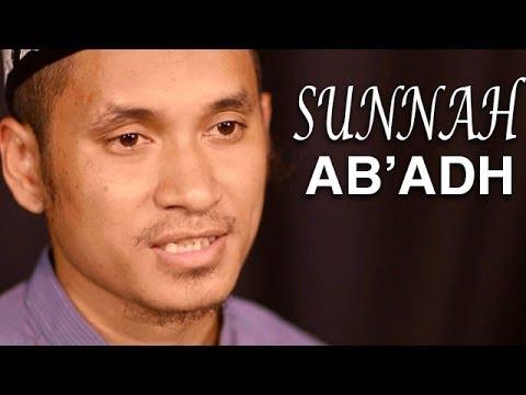 Serial Fikih Islam (26): Sunnah-sunnah Sholat Ab'adh - Ustadz Abduh Tuasikal